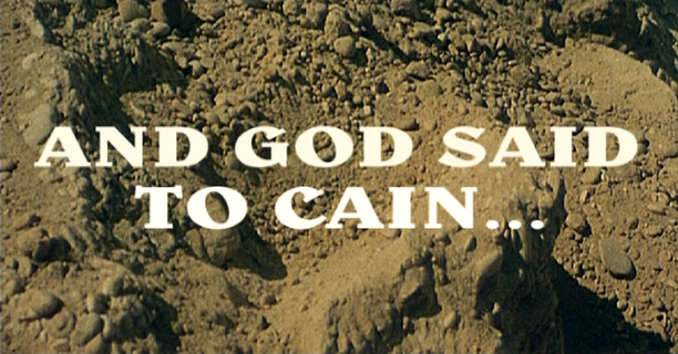 And God Said to Cain