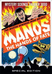 MST3K Presents Manos: The Hands of Fate